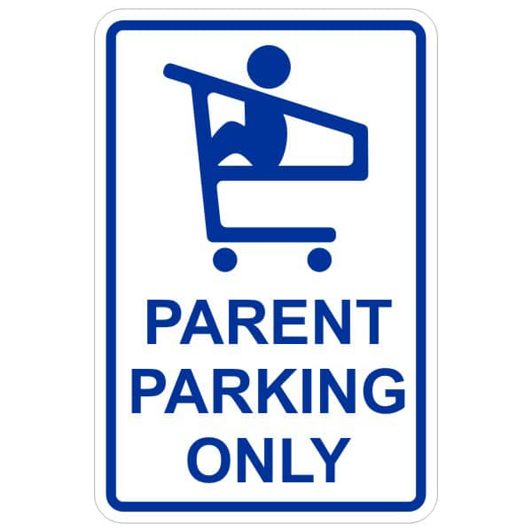Parent Parking Only sign