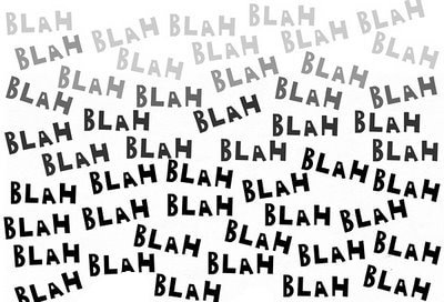 "Image of the word ""Blah"" written multiple times"