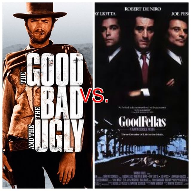 The Good, the bad and the ugly vs GoodFellas
